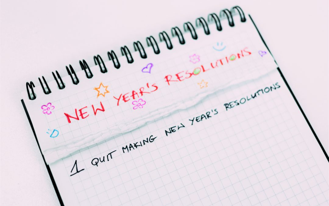 Don't Do New Year's Resolutions
