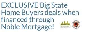 Exclusive Big State deals when financed through Noble!